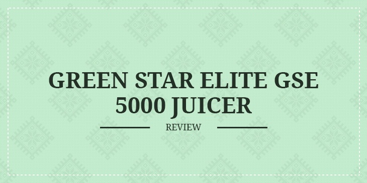 Green Star Elite Gse 5000 Review
