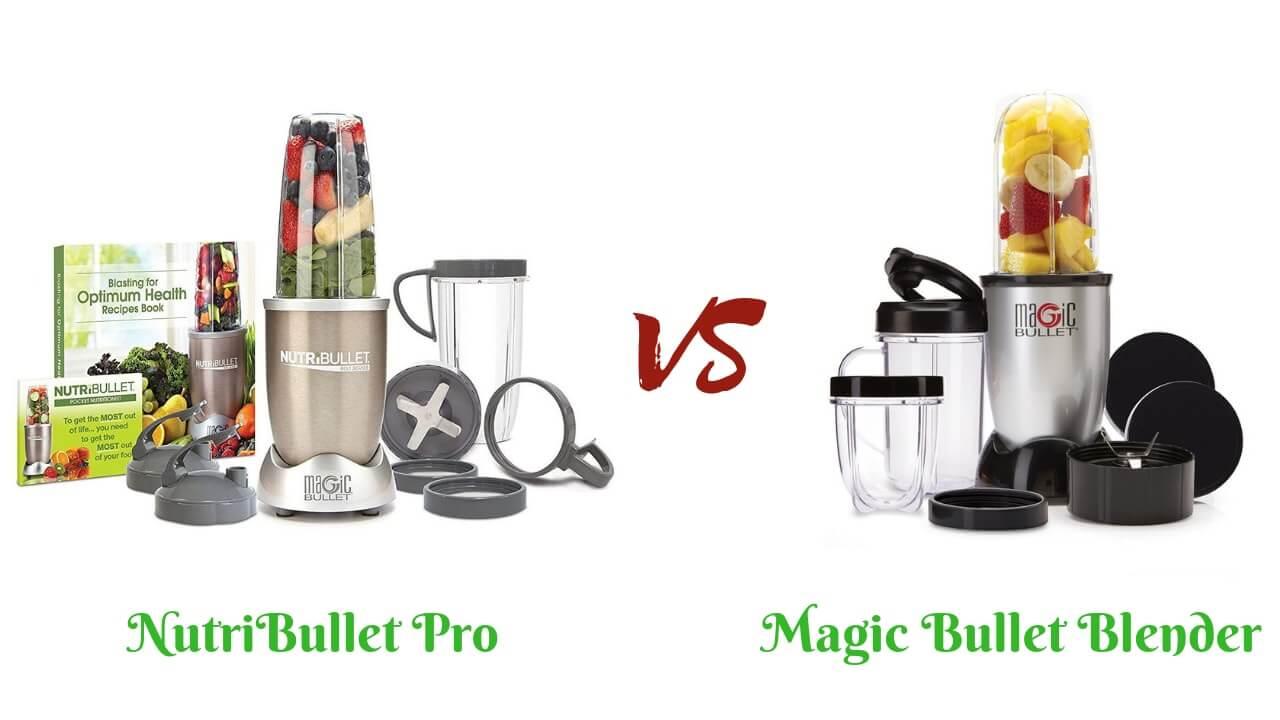 Magic Bullet vs Nutribullet